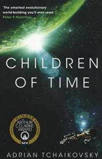 Children of Time (The Children of Time Novels)