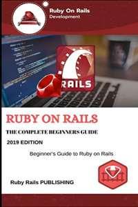 Ruby on Rails: 2019 Edition