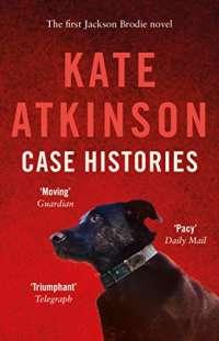 Case Histories: (Jackson Brodie)