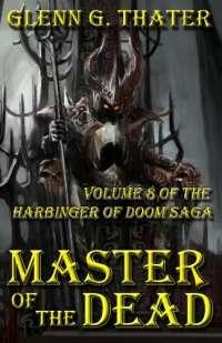 Master of the Dead: Harbinger of Doom -- Volume 8
