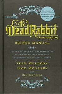 Dead Rabbit Drinks Manual, The