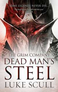 Dead Man's Steel (The Grim Company)