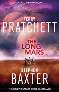 The Long Mars: (Long Earth 3)