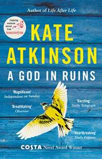A God in Ruins: Costa Novel Award Winner 2015