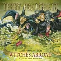 Witches Abroad: (Discworld Novel 12) (Discworld Novels)