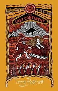 The Last Continent: (Discworld Novel 22) (Discworld Novels)