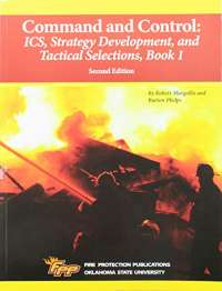 Command and Control: ICS, Strategy Development, and Tactical Selections, Book 1, 2e