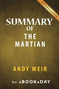 Summary of The Martian: A Novel by Andy Weir | Summary & Analysis