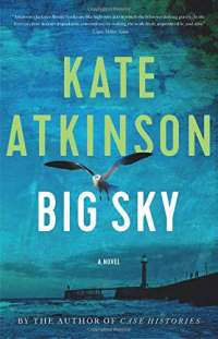 Big Sky (Jackson Brodie): A Novel (Jackson Brodie) (Jackson Brodie (5))