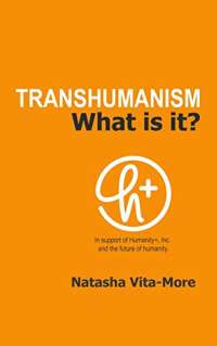 TRANSHUMANISM: What is it?