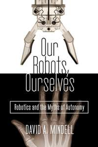 Our Robots, Ourselves
