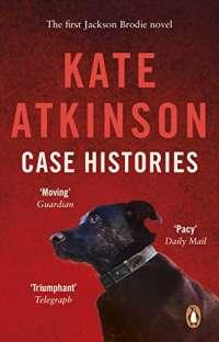 Case Histories: (Jackson Brodie) (Jackson Brodie, 6)