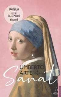 Umberto Arte ile Sanat 2: Sanatçılar - Resim İncelemeleri - Mitoloji