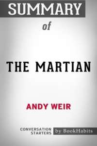 Summary of The Martian by Andy Weir | Conversation Starters