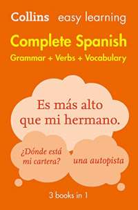Easy Learning Spanish Complete Grammar, Verbs and Vocabulary (3 books in 1): Trusted support for learning (Collins Easy Learning) (Collins Easy Learning Spanish)
