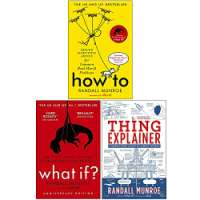 Randall Munroe Collection 3 Books Set (How To, What If?, Thing Explainer)