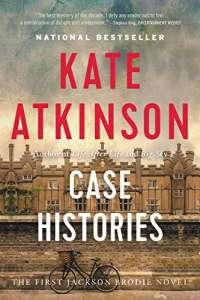 Case Histories: A Novel (Jackson Brodie, 1)