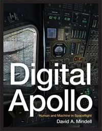 Digital Apollo: Human and Machine in Spaceflight (The MIT Press)