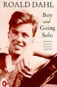 Boy: Tales of Childhood and Going Solo: WITH Tales of Childhood AND Going Solo