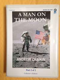 A Man On The Moon:  The Voyages Of The Apollo Astronauts (Part B)