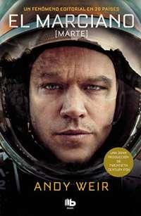 El marciano / The Martian (Spanish Edition)