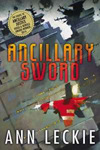 Ancillary Sword (Imperial Radch, 2)