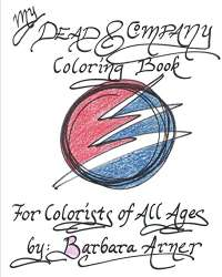My Dead & Company Coloring Book: For Colorists of All Ages