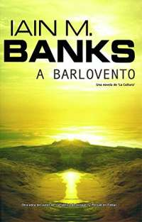 A barlovento/ Look to Windward (Ficcion)