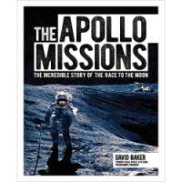 The Apollo Missions: The Incredible Story of the Race to the Moon (Arcturus Science & History Collection)